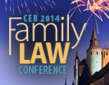 CEB 2014 Family Law Conference