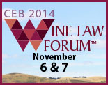 2014 Wine Law Forum™: Facing Change, Finding Alternatives