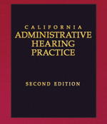 California Administration Hearing Practice