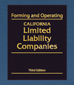 Forming and Operating California Limited Liability Companies
