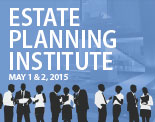 The 37th Annual UCLA/CEB Estate Planning Institute