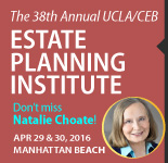 The 38th Annual UCLA/CEB Estate Planning Institute