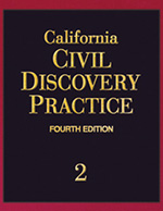 California Civil Discovery Practice